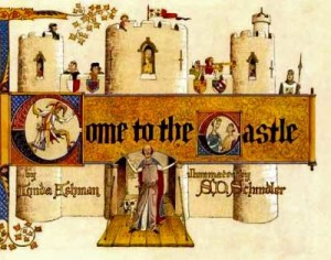 Come to the Castle, Linda Ashman & S.D. Schindler